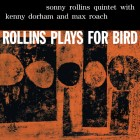 0889397001223 Rollins Plays For Bird