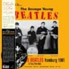 0889397703059 THIS IS... THE SAVAGE YOUNG BEATLES