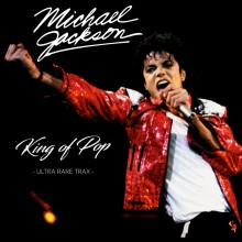 0634438047650 KING OF POP: ULTRA RARE TRAX