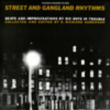 0646315058918 STREET AND GANGLAND RHYTHMS, BEATS  AND IMPROVISATION BY 6 B