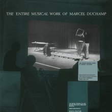 0889397719890 Entire Musical Work Of Marcel Duchamp