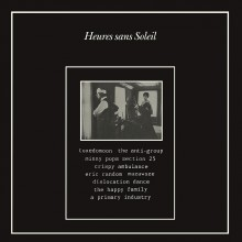0889397719982 HEURES SANS SOLEIL (Section 25, The Anti-Group, Minny Pops,
