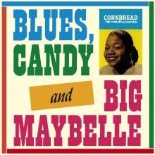 8592735005884 Blues, Candy And Big Maybelle