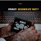 8033706217498 DEGENERATE PARTY