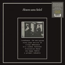 0889397105426 HEURES SANS SOLEIL (Section 25, The Anti-Group, Minny Pops,