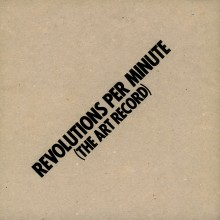 0889397719968 Revolutions Per Minute (The Art Record)