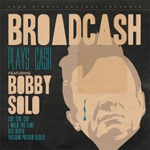 3481575171369 Broadcash plays Cash feat.Bobby Solo