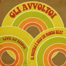 8388765575967 il nostro e solo un mondo beat- live at sidro club(colour v