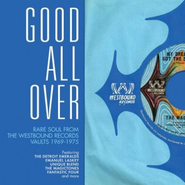 0029667715423 GOOD ALL OVER-RARE SOUL FROM THE WESTBOUND VAULTS 1969-1975