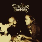 0656605216119 Music from Drinking Buddies, a film by Joe Swanberg