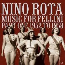 5013929319233 MUSIC FOR FELLINI - PART ONE 1952-1958