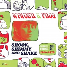 5013929554009 SHOOK, SHIMMY AND SHAKE: THE COMPLETE RECORDINGS 1966-1970