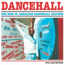 5026328104010 Dancehall - The Rise Of Jamaican Dancehall Culture