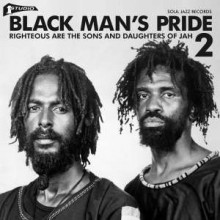 5026328104140 Black Man's Pride 2 - Righteous Are The Sons And Daughters O