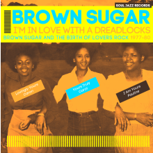 5026328104201 Im In Love With A Dreadlocks: BrownSugar And The Birth Of L