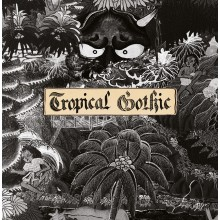 5055869544689 TROPICAL GOTHIC